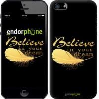 Чехол для iPhone 5s Верь в свою мечту 3748c-21