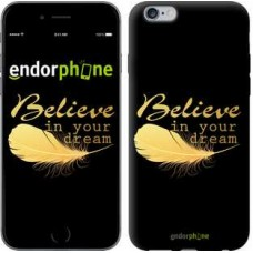 Чехол для iPhone 6s Plus Верь в свою мечту 3748c-91